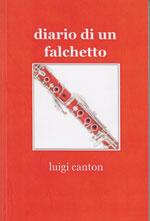 Luigi Canton - Diario di un Falchetto - Raccontadosi.it